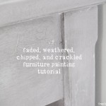 freckled laundry faded, crackled, and weathered furniture painting tutorial using Annie Sloan Chalk Paint® and Artisan Enhancements® Crackle Tex