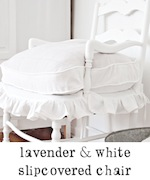 lavender and white slipcovered chair French freckled laundry
